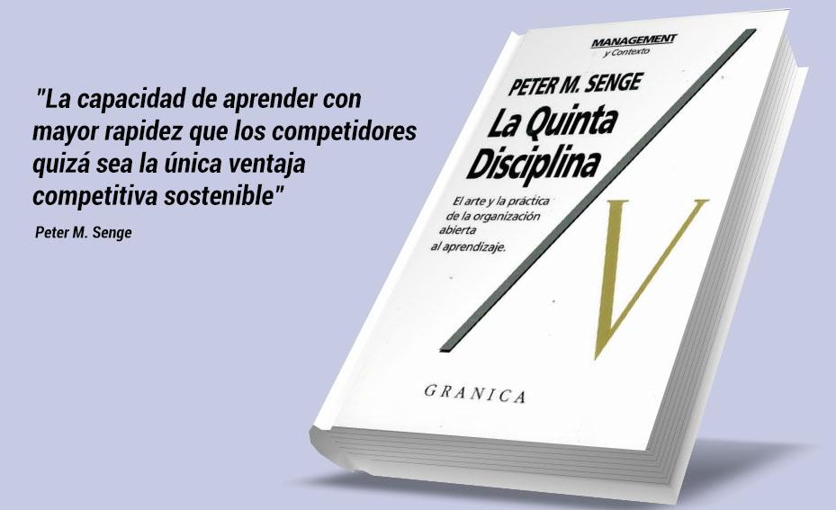 La Quinta disciplina, Peter M. Sange